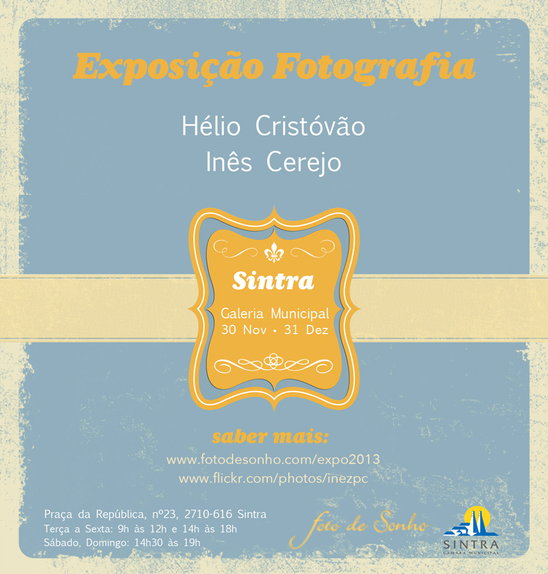 Exposicao Fotografia Sintra Foto de Sonho Helio Cristovao Ines Cerejo Flyer Photo Exhibition Author Wedding Photography Portugal
